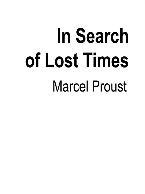 In Search of Lost Times
