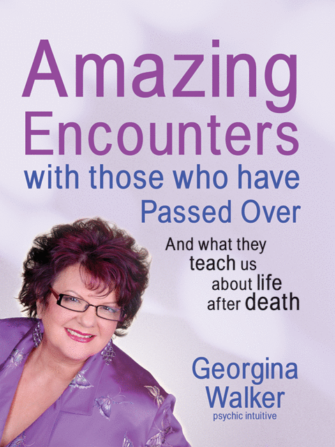 Amazing Encounters with Those Who have Passed Over