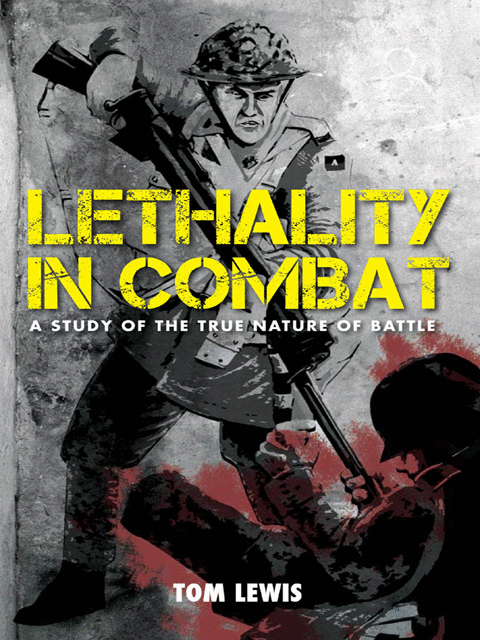 Lethality in Combat