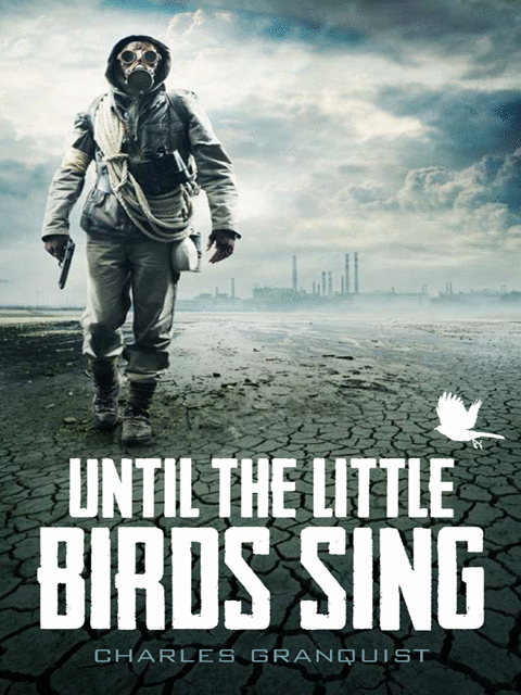 Until the Little Birds Sing