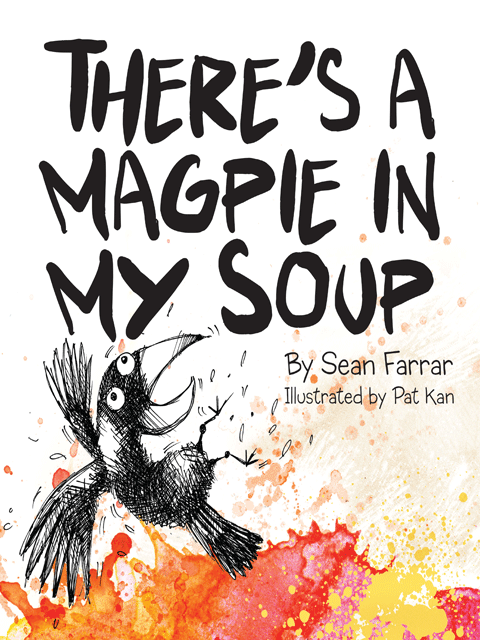 There's a Magpie in my Soup