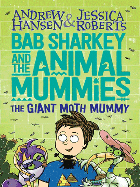 Bab Sharkey and the Animal Mummies (Book 2)