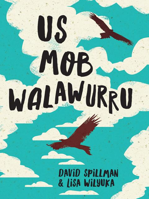 Us Mob Walawurru