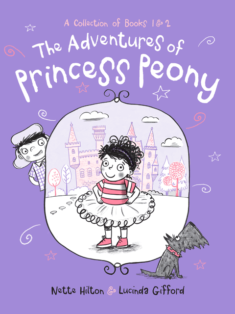 The Adventures of Princess Peony: A Collection of Books 1 and 2