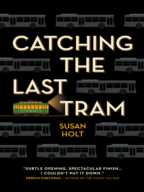 Catching the Last Tram