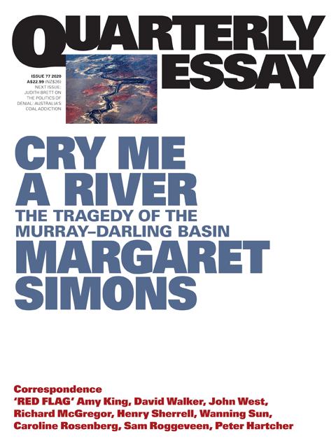 Quarterly Essay 77 Cry Me a River