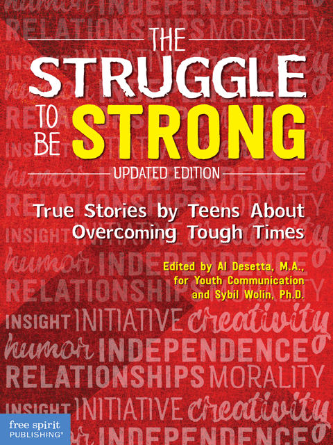 The Struggle to Be Strong:
