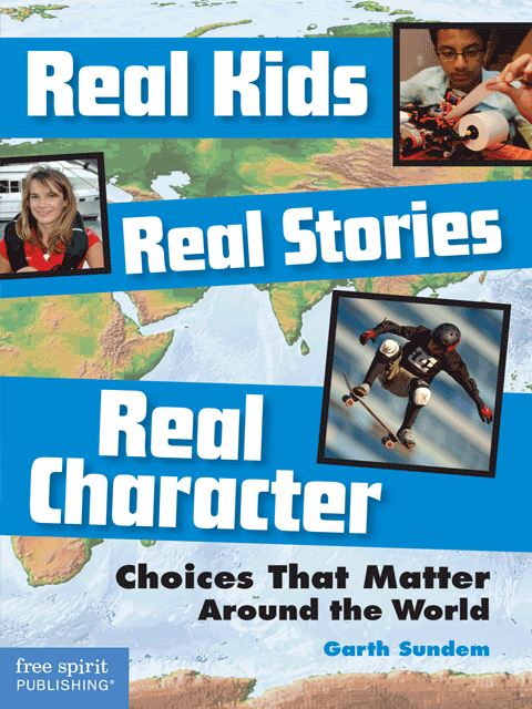 Real Kids, Real Stories, Real Character: