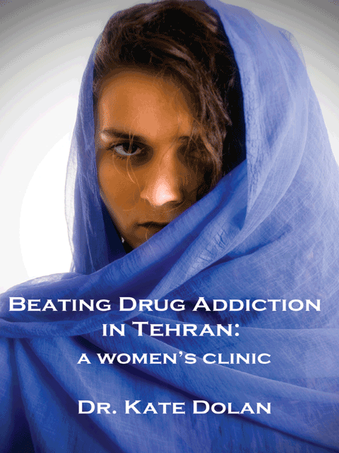 Beating Drug Addiction in Tehran