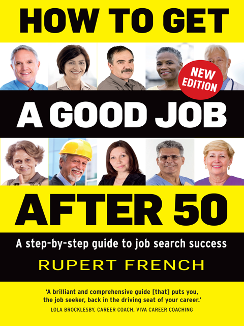 How to Get a Good Job After 50 (2nd edition)