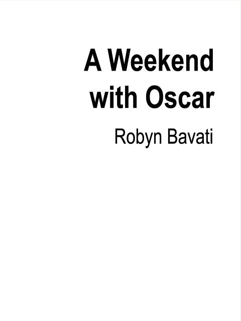 A Weekend with Oscar